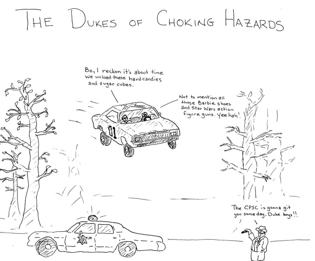 Dukes of Choking Hazards