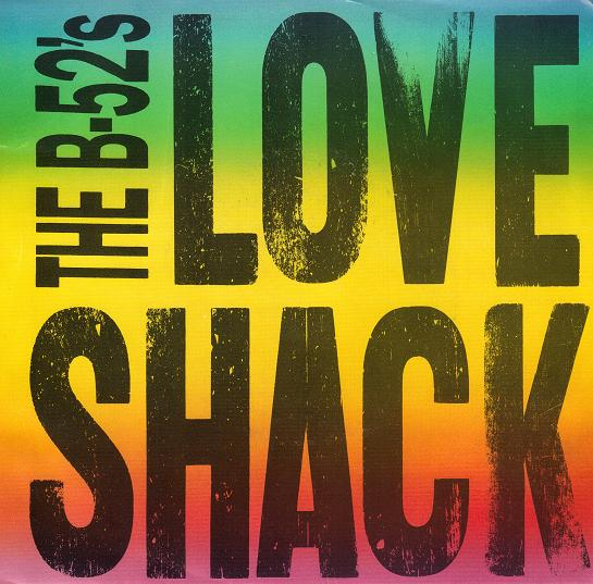 The B 52 S The B 52 S: Love Shack – Worst Song Ever?