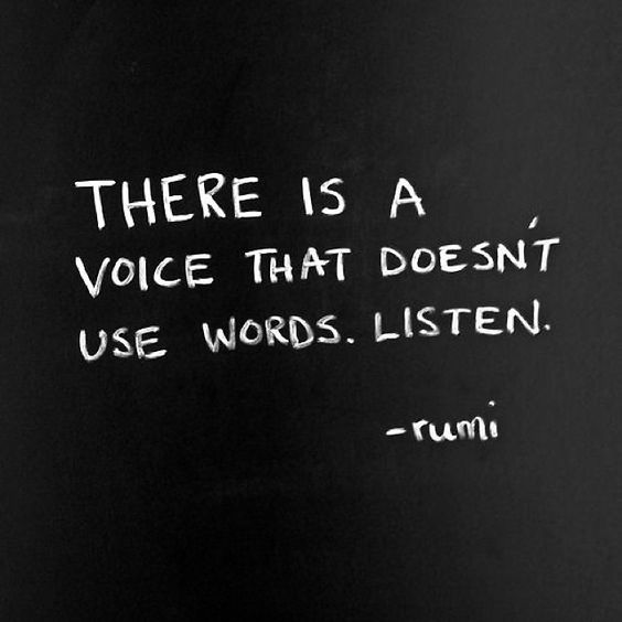 a-voice-doesnt-use-words-rumi-daily-quotes-sayings-pictures ...